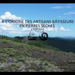 A l'origine des Artisans Bâtisseurs en Pierres Sèches